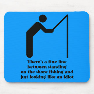 Fishing Idiot Funny Mousepad Humor Mouse Pad