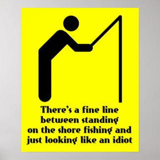 Fishing Idiot Funny Print Poster Sign Humor