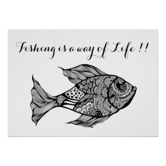 Fishing is a way of Life Quote Poster