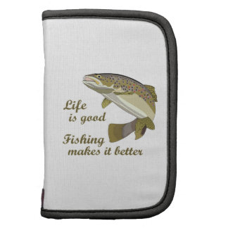 FISHING IS BETTER PLANNERS