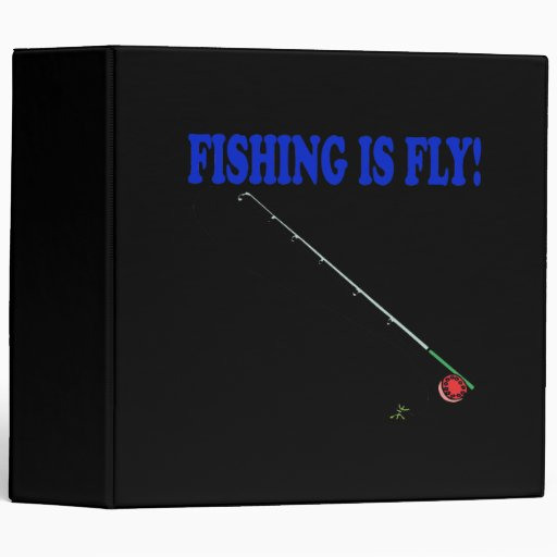 Fishing Is Fly Vinyl Binders