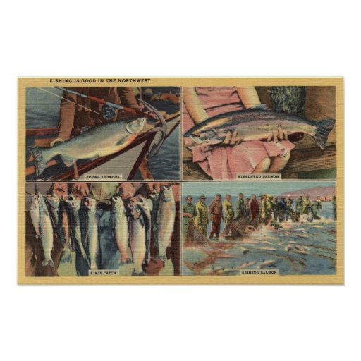 """""""Fishing is Good in the Northwest"""" - Chinook Poster"""