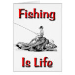 Fishing Is Life Cards