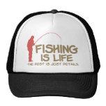 Fishing Is Life Trucker Hat