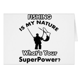 fishing is my nature card