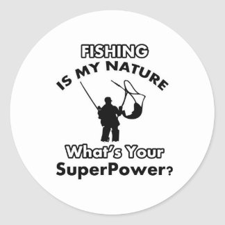 fishing is my nature classic round sticker