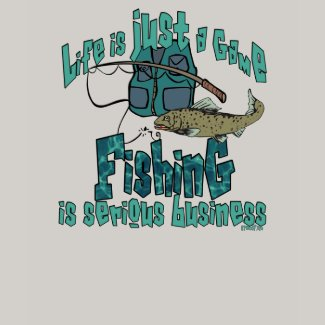Fishing is Serious Business Fishing Shirt shirt