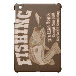 Fishing: It's like Yoga, except you kill something iPad Mini Cases