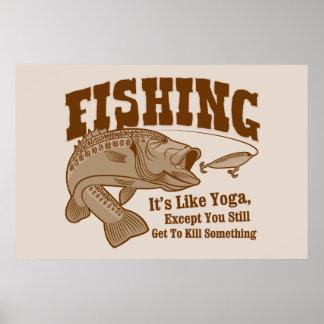 Fishing: It's like Yoga, except you kill something Poster