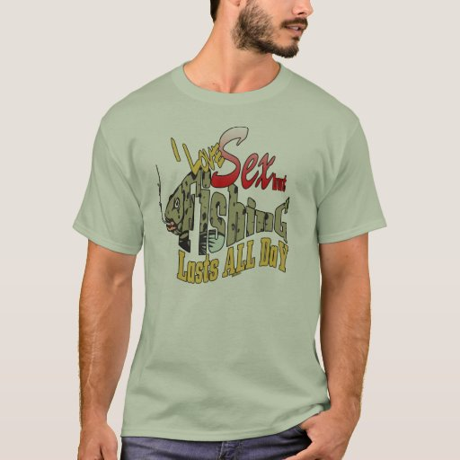 Fishing Lasts ALL Day Fishing Shirt