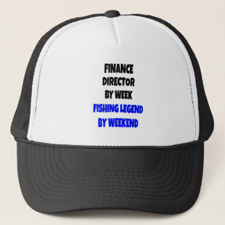 Fishing Legend Finance Director Trucker Hat