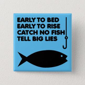 Fishing Lies Funny Button Badge Pin