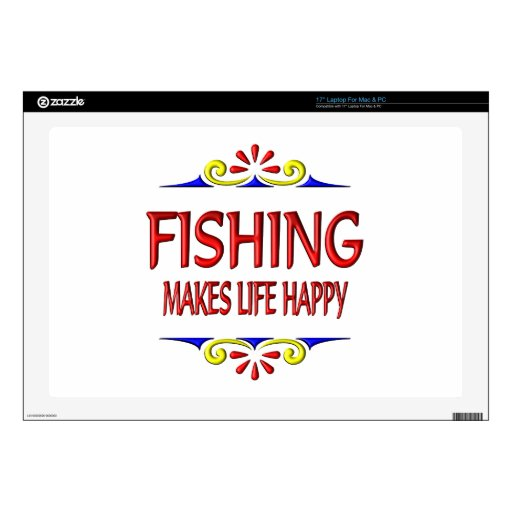 Fishing Makes Life Happy Laptop Skin