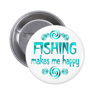Fishing Makes Me Happy Button