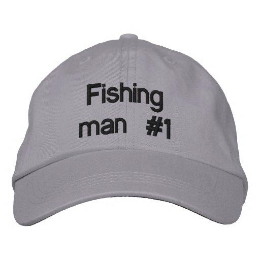 Fishing man #1 embroidered baseball cap