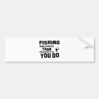 fishing more awesome than what you do bumper sticker