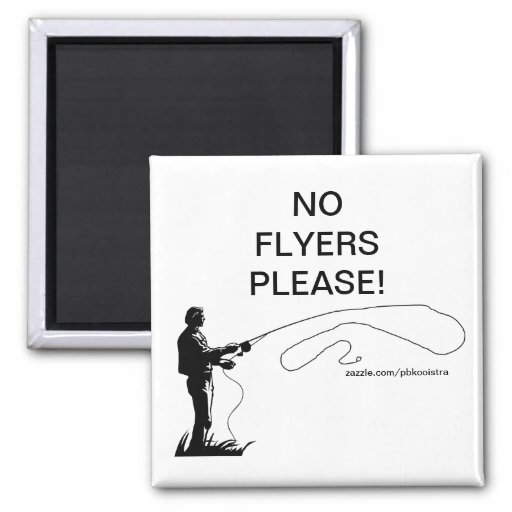 Fishing No Flyers Please Magnet