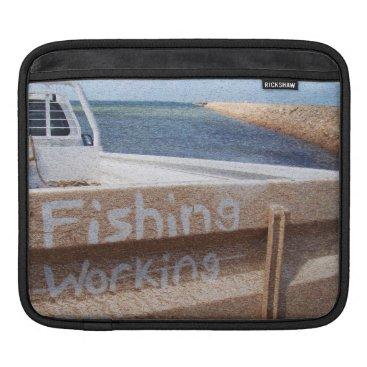 Beach Themed Fishing NOT Working beach sky jetty pier ute iPad Sleeve