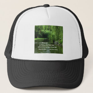Fishing quote by H.D. Thoreau Trucker Hat
