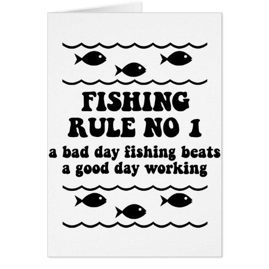Fishing Rule No 1 Card