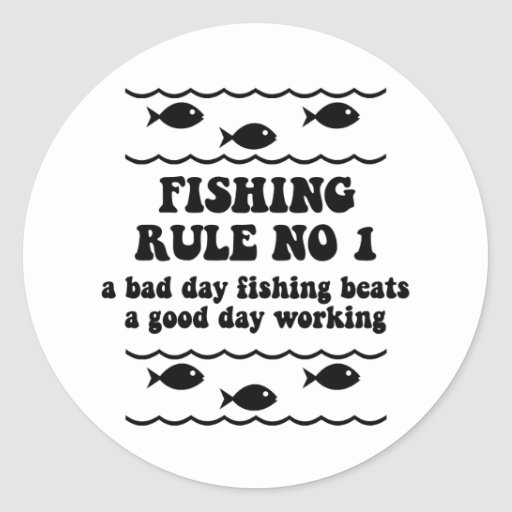 Fishing Rule No 1 Round Stickers