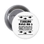 Fishing Rule No 3 Pinback Button