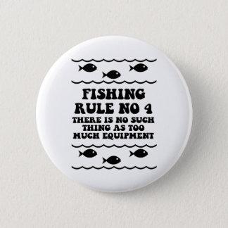 Fishing Rule No 4 Pinback Button