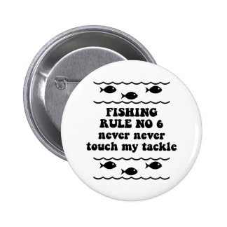 Fishing Rule No 6 Button