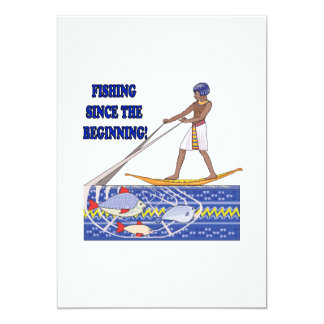 Fishing Since The Beginning Card