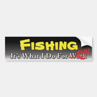 Fishing - What I Do For FUN Sticker