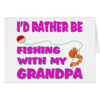 Fishing  With Grandpa (in Pink) Card