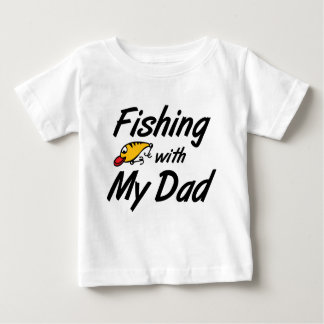 Fishing With My Dad Baby T-Shirt