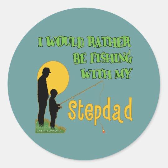 Fishing With My Stepdad Classic Round Sticker