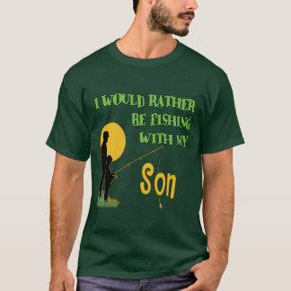 Fishing With Son T-Shirt