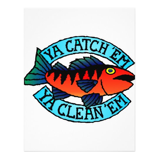 Fishing You Catch Them You Clean Them Flyer