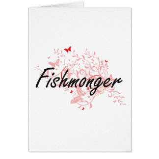 Fishmonger Artistic Job Design with Butterflies Card