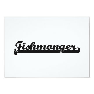 Fishmonger Classic Job Design 5x7 Paper Invitation Card