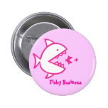 Fishy Business - Pink Pin