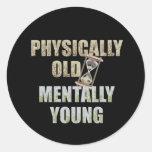 Físicamente viejo, mentalmente joven etiquetas redondas