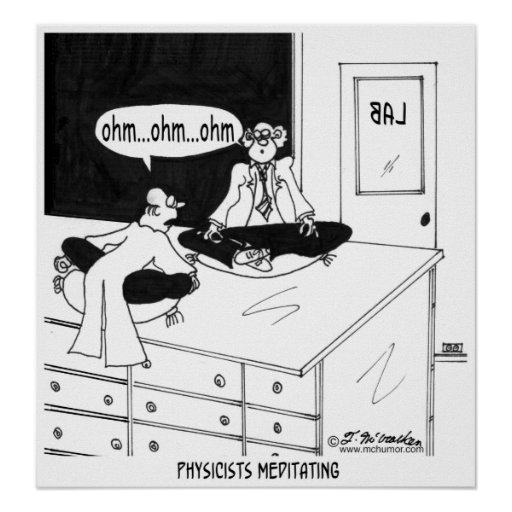 Físicos Meditating Posters