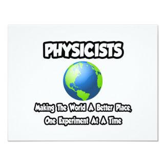 """Físicos… que hacen el mundo un mejor lugar invitación 4.25"""" x 5.5"""""""