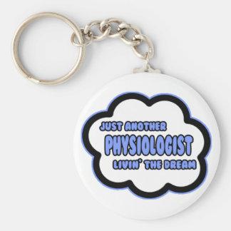 Fisiólogo. Livin el sueño Llaveros Personalizados