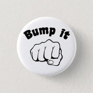 Fist Bump It Pinback Button