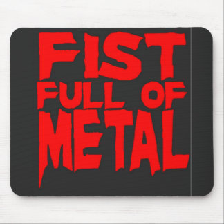 Fist Full Of Metal Mouse Pads