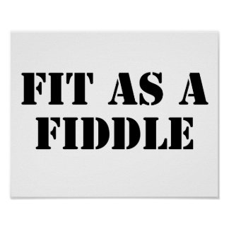 Fit As A Fiddle Poster