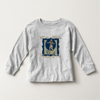 Fit as a Fiddle, Ready to Tap Toddler T-shirt