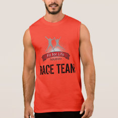 Fit For Life Race Team Sleeveless Shirt at Zazzle