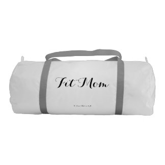Fit Mom Duffle Bag