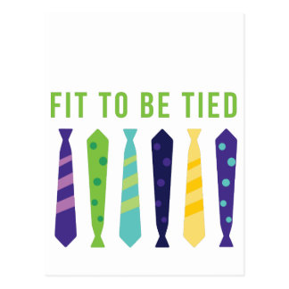 Fit To Be Tied Postcard