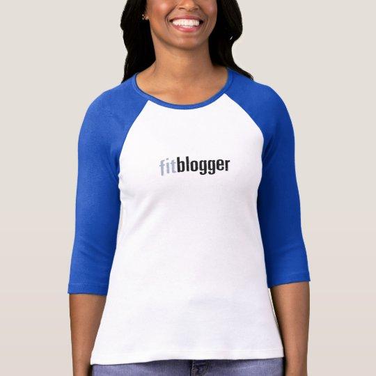 """""""FitBlogger"""" 3/4 sleeve Raglan tee"""
